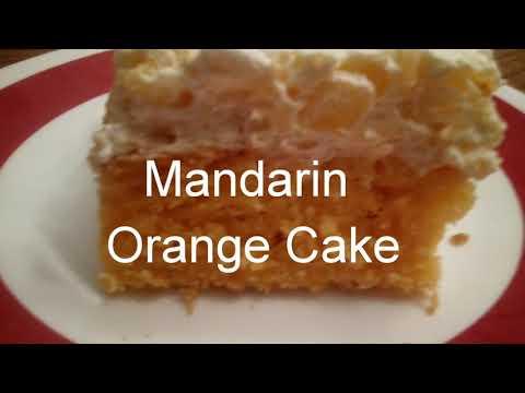 Mandarin Orange Cake 😋