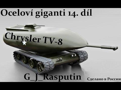 Oceloví giganti 14. díl Chrysler TV 8