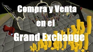 Grand Exchange en Español como usarlo