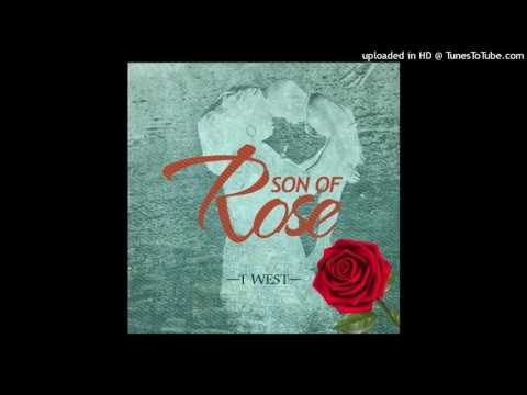 T-west - Son of Rose