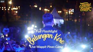 Balungan Kere live Wapitt Pines Camp