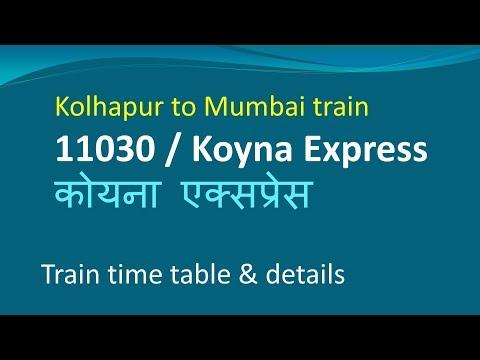 11030 Koyna Express / Train Timings Route Stops / How To Reach Kolhapur To Mumbai