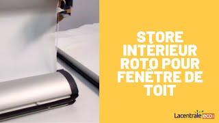 Store Interieur Occultant Manuel Pour Fenetre De Toit Roto Toiciel