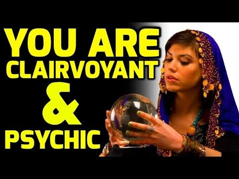 5 SECRET SIGNS YOU HAVE CLAIRVOYANT PSYCHIC ABILITIES (**SHOCKING INFORMATION)
