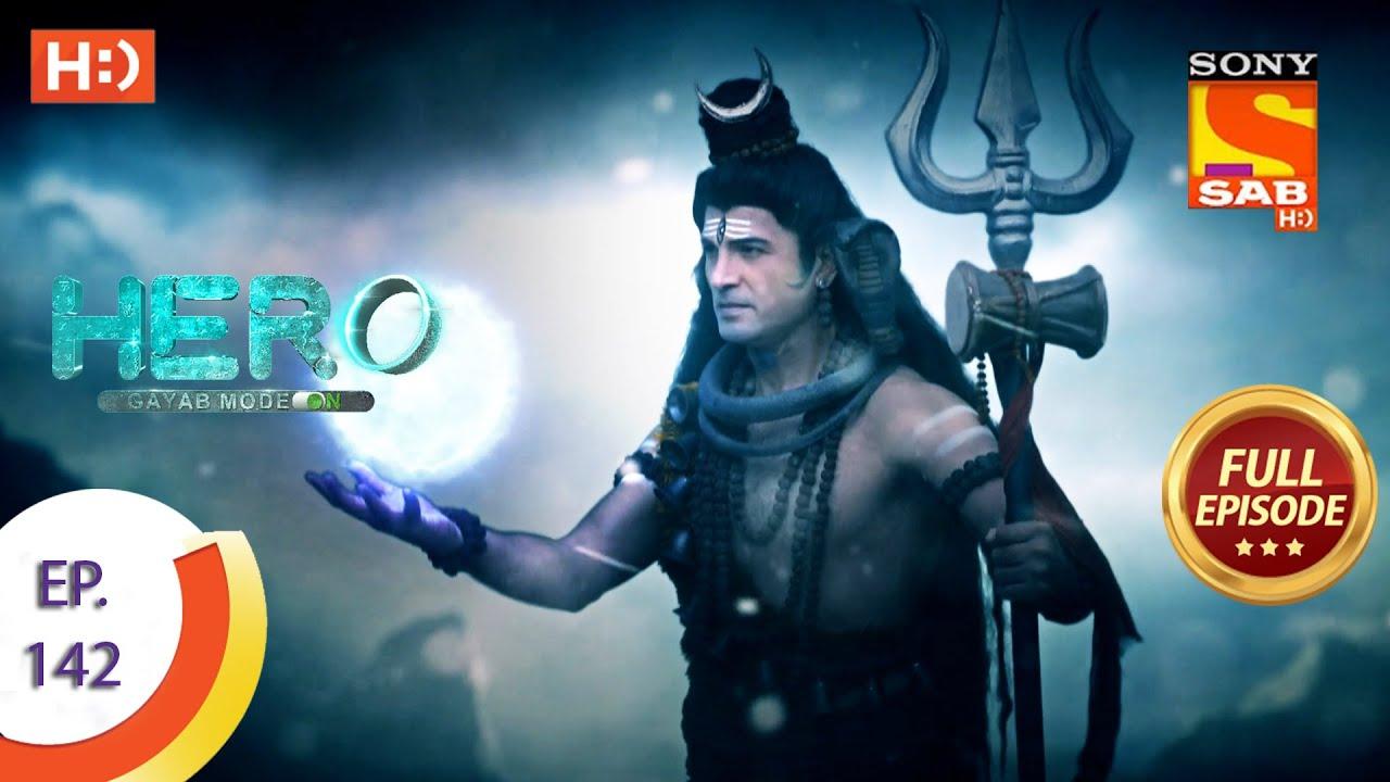 Download Hero - Gayab Mode On - Ep 142 - Full Episode - 25th June, 2021