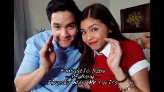 """Fantastic Baby"" ---Aldub Dance in Kalye Serye [Lyric Video]"
