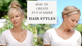 HOW TO CREATE FUN SUMMER HAIRSTYLES and My Week in a Nutshell
