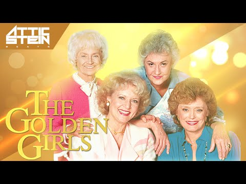 THE GOLDEN GIRLS THEME SONG REMIX  [PROD. BY ATTIC STEIN]