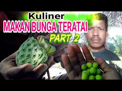 Kuliner MAKAN BUNGA TERATAI part 2