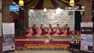Al Irfan 2 (Seni Religius UIN Malang) - FesBan Syauqun Ila's Fam 2019