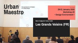 Les Grands Voisins (FR) - Marie Guilguet & Fanny Cottet