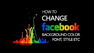 CHANGE FACEBOOK STYLE | CHANGE FACEBOOK THEMES | CHANGE FACEBOOK BACKGROUMD