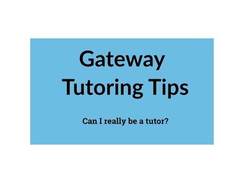 Gateway Tutoring Tips: Can I really tutor?