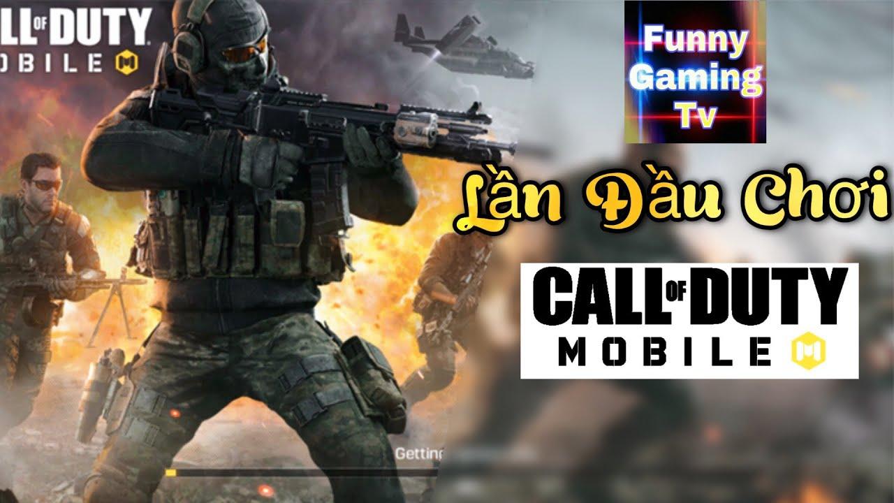 Lần đầu chơi Call of Duty Mobile của FUNNY GAMING TV