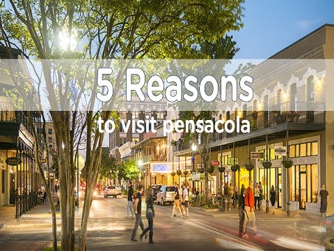5 Reasons to Visit Pensacola