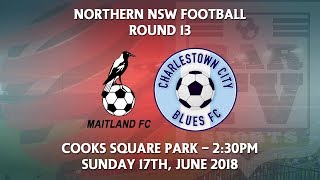 2018 NNSWF NPL Round 13 - Maitland Magpies FC v Charlestown City Blues