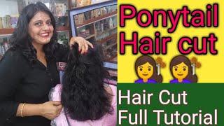 Ponytail Hair Cut in long  to short hair/Very easy method to cut layers 💇/Full Tutorial Multi hair