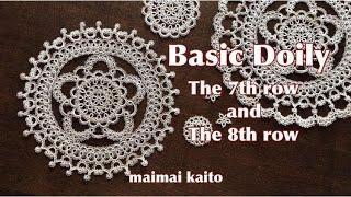 """タティングレース 「ベーシックドイリー7~8段目」 Tatting lace """"7th~8th row of Basic Doily"""""""