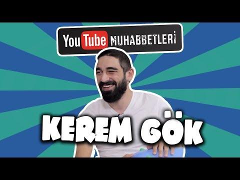 KEREM GÖK - YouTube Muhabbetleri #61