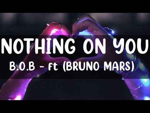 B O B Nothin On You Feat Bruno Mars Lyrics Sub Español Youtube