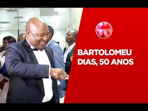FLASH | BARTOLOMEU DIAS, 50 ANOS
