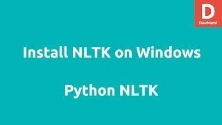 Install Python NLTK on Windows