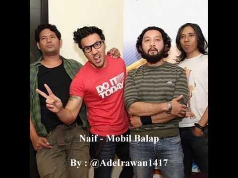 Naif - Mobil Balap