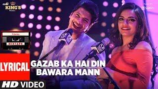 Mixtape :Gazab Ka Hai Din Bawara Mann Lyrical Song | Shaan | Sukriti Kakar