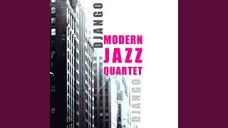 Provided to YouTube by Believe SAS Angel Eyes · Modern Jazz Quartet Django ℗ Wnts Released on: 2008-03-01 Composer: Brent Music Publisher: D.R. ...