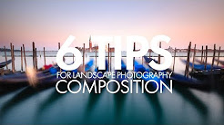 6 Tips For Landscape Photography Composition