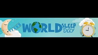 World Sleep Day 2019: Healthy Sleep Healthy Aging