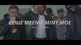Ellxsse - Eenie Meenie Miny Moe (Official Video)