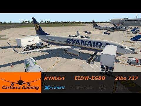 RYR664 | EIDW-EGBB | Zibo Mod 737 3.10o | X-Plane 11