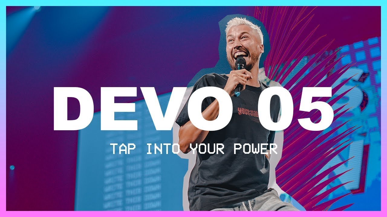 Tap Into Your Power | Day 5 Devo | Elevation Youth