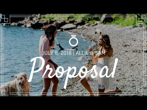 Lesbian PROPOSAL Video - We're ENGAGED! | Allie & Sam 2018