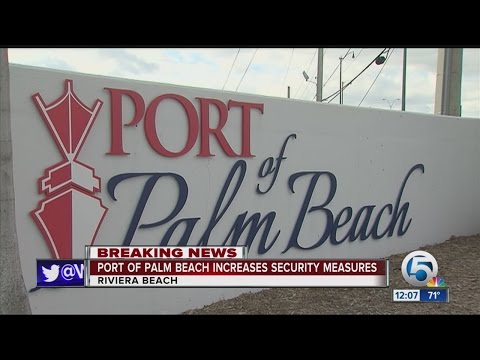 Port of Palm Beach increases security after Brussels attacks