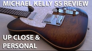Michael Kelly Guitar Model 55 Inside and Out Review with playing January 2015 tonymckenzie com
