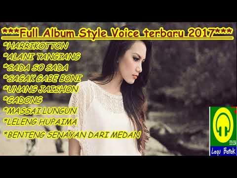 Full Album Terbaru STYLE VOICE  2017 // UNANG JAISHON