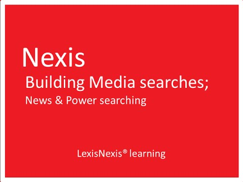 Nexis iLearning - Building News Searches