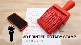 3D PRINTED ROTARY STAMP