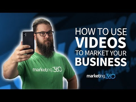 How to Use Video Marketing for Small Business | Marketing 360