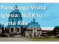 Pampanga Visita Iglesia: NLEX-Bacolor-Guagua-Santa Rita