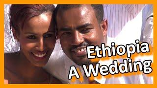 Ethiopia  - A Wedding
