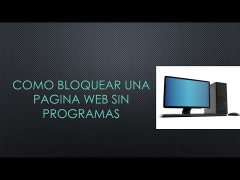 Como bloquear una pagina web sin programas __ PC
