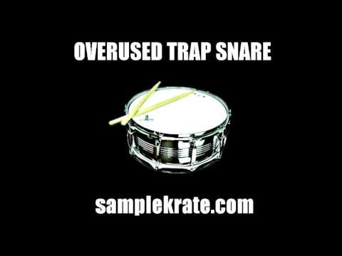 Overused Trap Snare