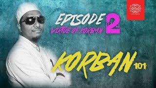 KORBAN 101 : The Virtue (Hikmah) of Korban
