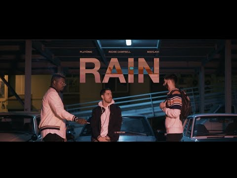 Mishlawi x Richie Campbell x Plutonio - Rain