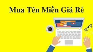 Hướng dẫn mua tên miền giá rẻ làm blog kiếm tiền | 3hteam