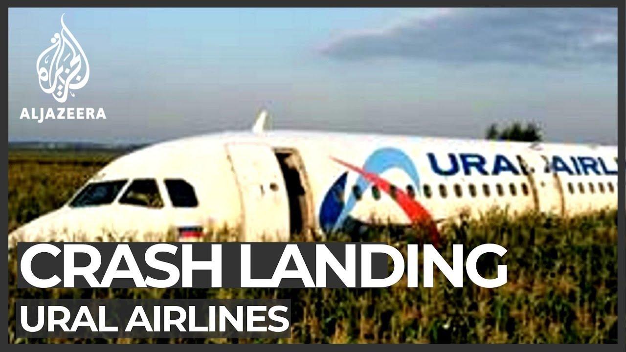 AlJazeera English:Ural Airlines plane makes 'miracle' emergency landing