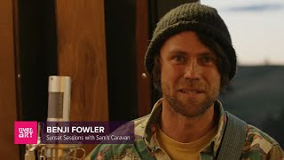 Ben Fowler Sunset Session